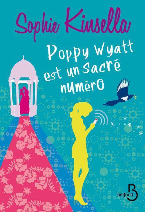 Poppy_Wyatt_est_un_sacr_num_ro_Sophie_Knsella