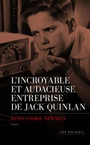 l-incroyable-et-audacieuse-entreprise-de-jack-quinlan-712116
